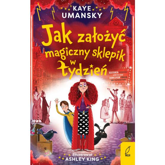 Książka Jak założyć magiczny sklepik w tydzień Kaye Umansky