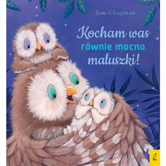 Książka Kocham was równie mocno, maluszki! Jane Chapman