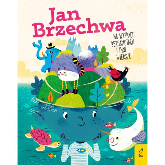 Książka Na wyspach Bergamutach i inne wiersze Jan Brzechwa