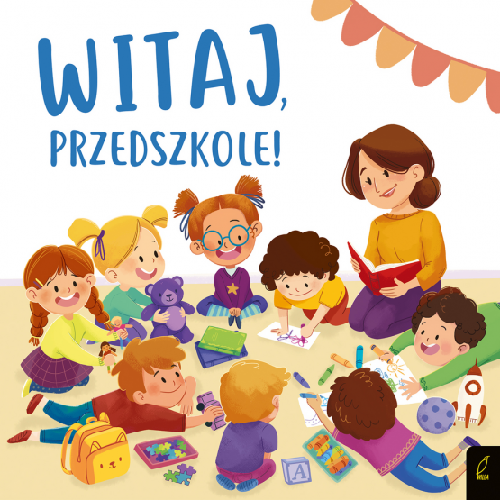 Książka Witaj, przedszkole Patrycja Wojtkowiak-Skóra