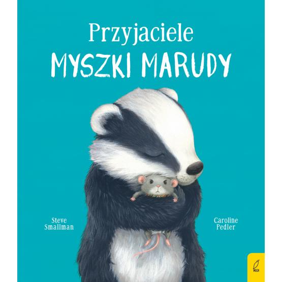 Książka Przyjaciele myszki Marudy Caroline Pedler Steve Smallman