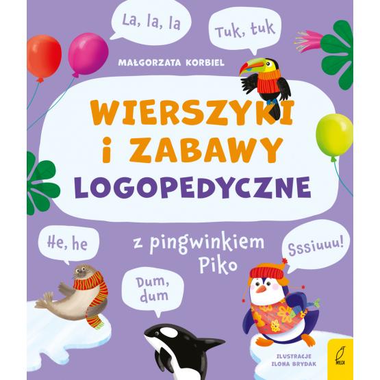 Książka Wierszyki i zabawy logopedyczne z pingwinkiem Piko Małgorzata Korbiel