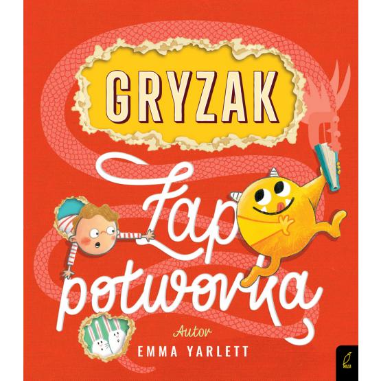Książka Gryzak. Łap potworka! Emma Yarlett