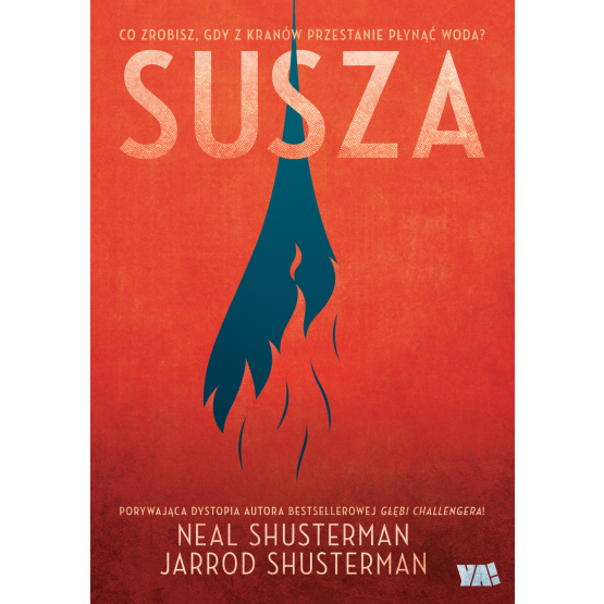 Książka Susza Neal Shusterman