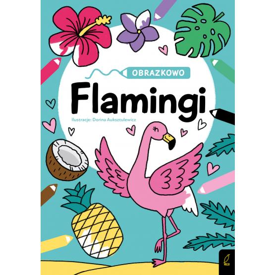 Książka Obrazkowo. Flamingi Praca zbiorowa