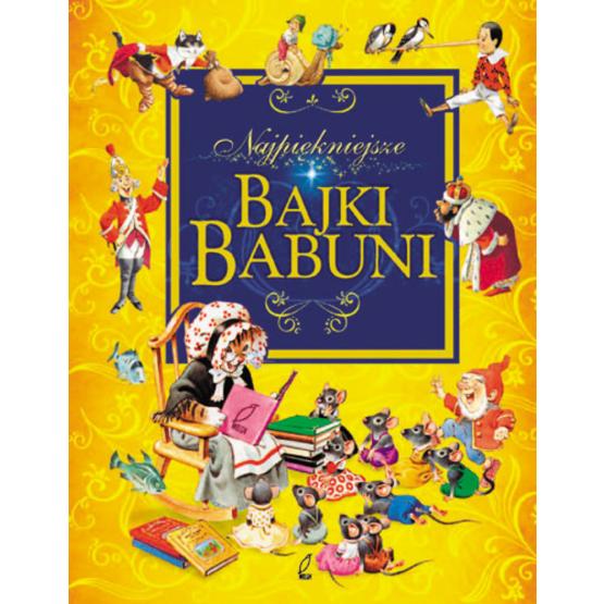 Książka Najpiękniejsze bajki babuni Iwona Krynicka