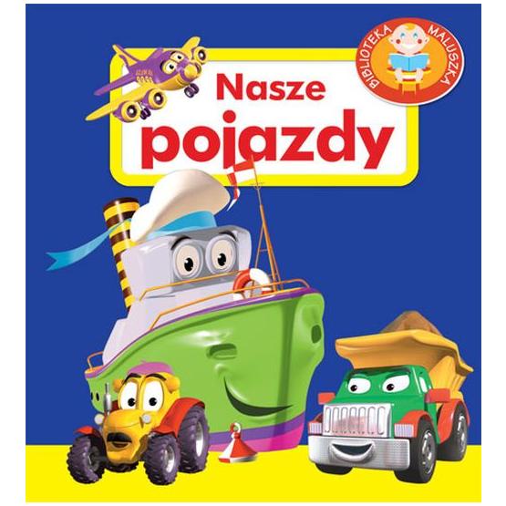 Książka Nasze pojazdy. Pianki Frączek Agnieszka