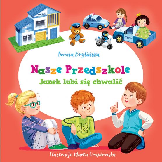 Książka Nasze przedszkole. Janek lubi się chwalić Brylińska Iwona