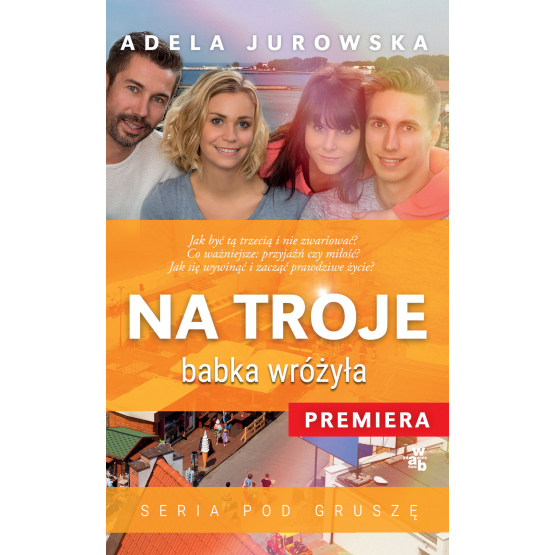 Książka Na troje babka wróżyła Jurowska Adela