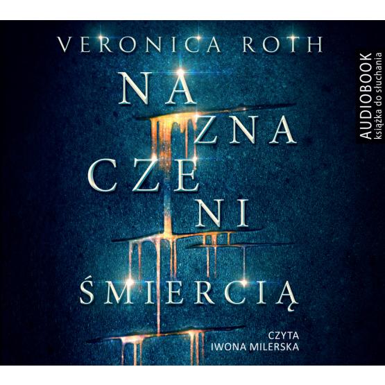 Książka Naznaczeni śmiercią Roth Veronica