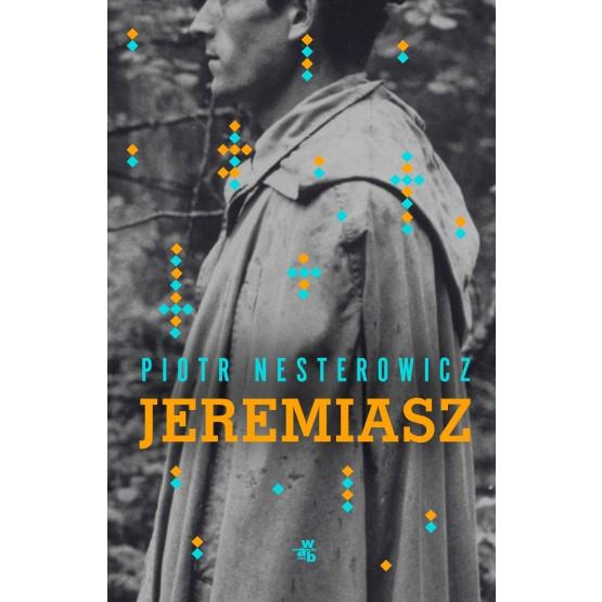 Książka Jeremiasz Nesterowicz Piotr