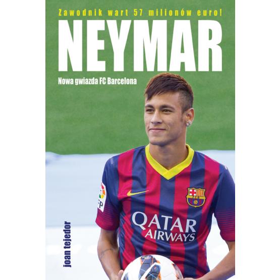 Książka Neymar. Nowa gwiazda FC Barcelona Reyes Tejedor Joan