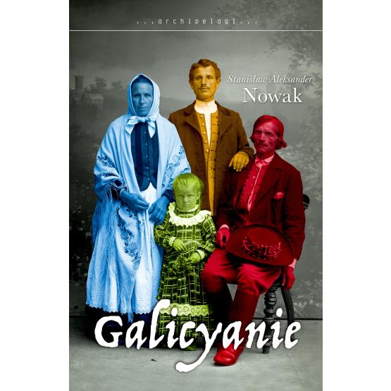 Książka Galicyanie Nowak Aleksander Stanisław