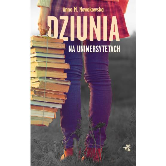 Książka Dziunia na uniwersytetach Nowakowska Maria Anna