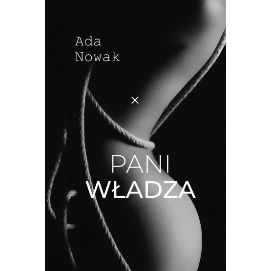 Książka Pani władza Ada Nowak