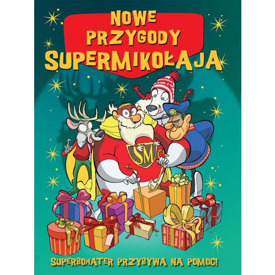 Książka Nowe przygody Supermikołaja Praca zbiorowa