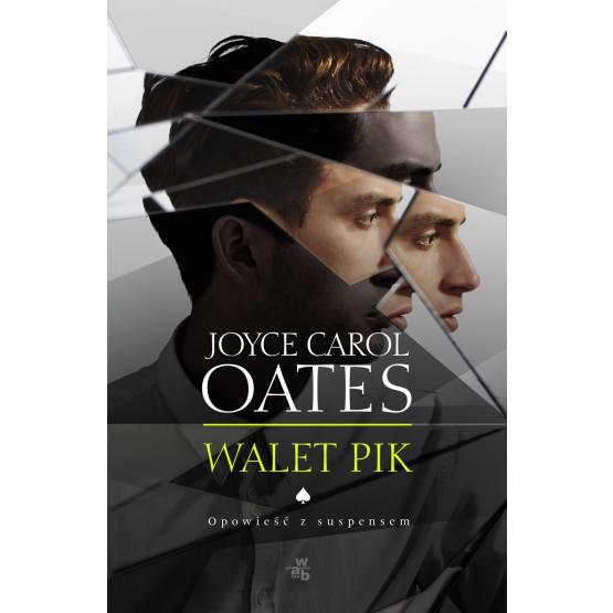 Książka Walet Pik Oates Carol Joyce