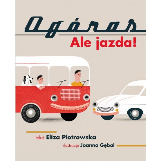 Książka Ogóras. Ale jazda! Eliza Piotrowska