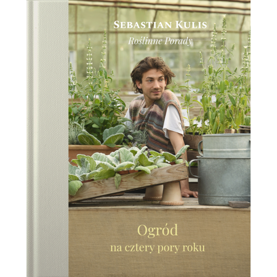 Książka Ogród na cztery pory roku Sebastian Kulis