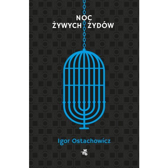 Książka Noc żywych Żydów Ostachowicz Igor