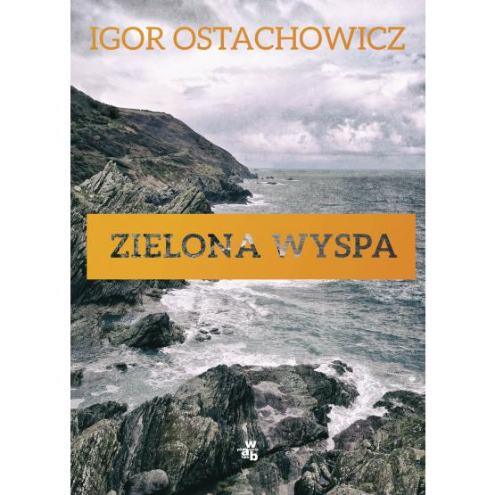 Książka Zielona wyspa Ostachowicz Igor