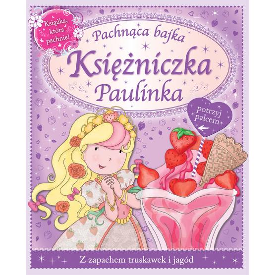 Książka Księżniczka Paulinka Praca zbiorowa