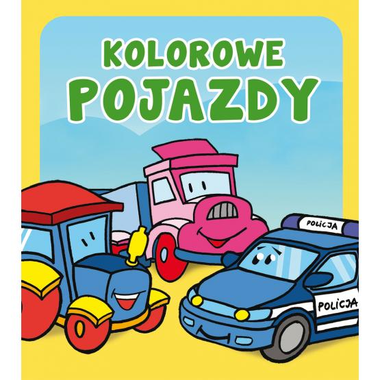 Książka Kolorowe pojazdy. Pianki Praca zbiorowa