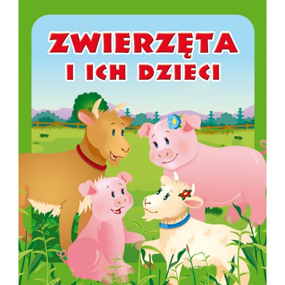 Książka Zwierzęta i ich dzieci. Pianki Praca zbiorowa