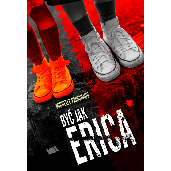 Książka Być jak Erica Painchaud Michelle