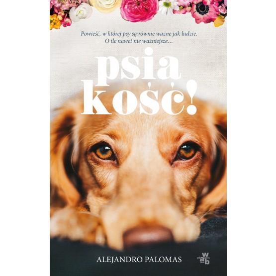 Książka Psiakość! Palomas Alejandro