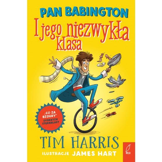 Książka Pan Babington i jego niezwykła klasa. Tom 1 Harris Tim