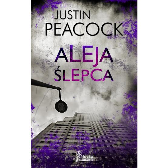 Książka Aleja ślepca Peacock Justin