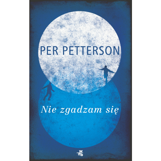Książka Nie zgadzam się Petterson Per