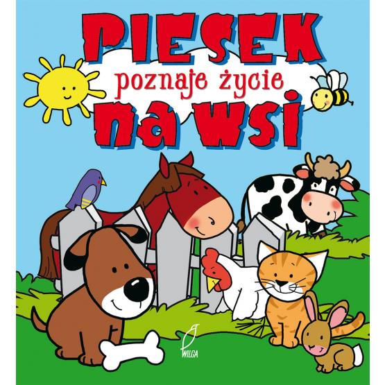 Książka Piesek poznaje życie na wsi Kozłowska Urszula