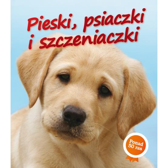 Książka Pieski, psiaczki i szczeniaczki Swinney Jane Nicola