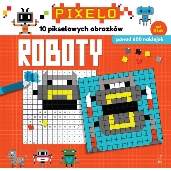 Książka Roboty. Pixelo Praca zbiorowa