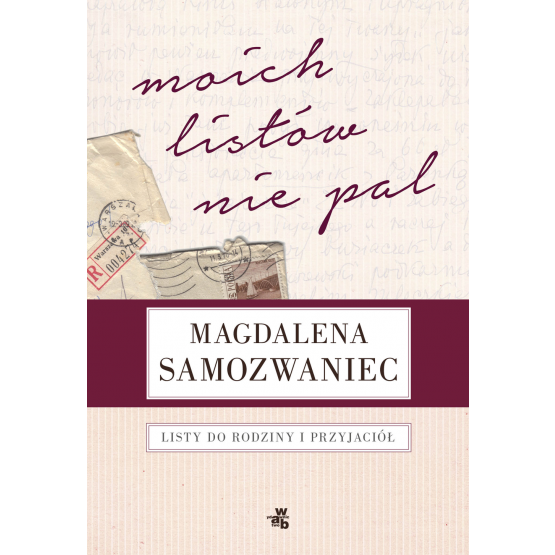 Książka Moich listów nie pal Podraza Rafał