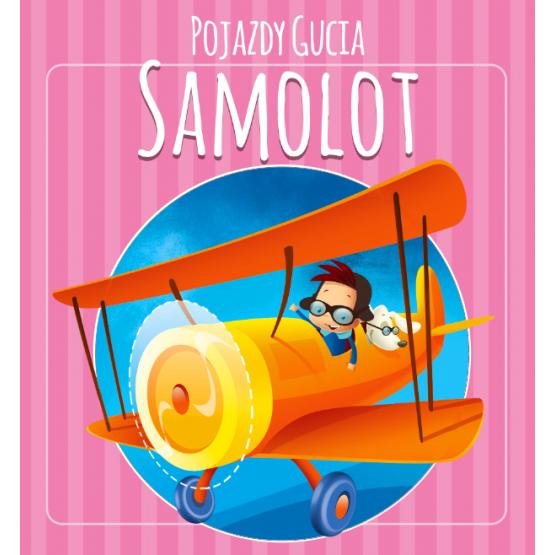 Książka Pojazdy Gucia. Samolot Kozłowska Urszula
