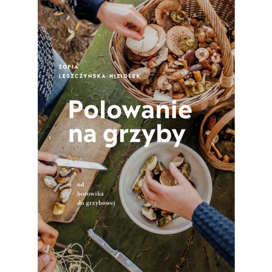 Książka Polowanie na grzyby Zośka Leszczyńska-Niziołek