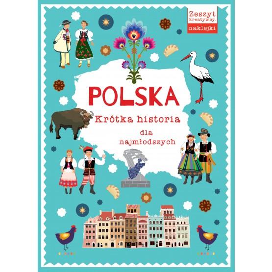 Książka Polska. Krótka historia dla najmłodszych praca zbiorowa