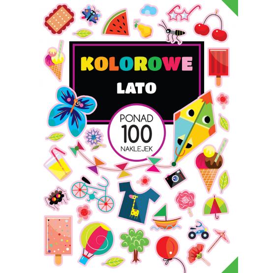 Książka PONAD 100 NAKLEJEK Kolorowe lato Praca zbiorowa