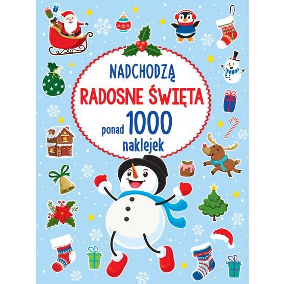 Książka Ponad 1000 naklejek. Nadchodzą radosne Święta praca zbiorowa