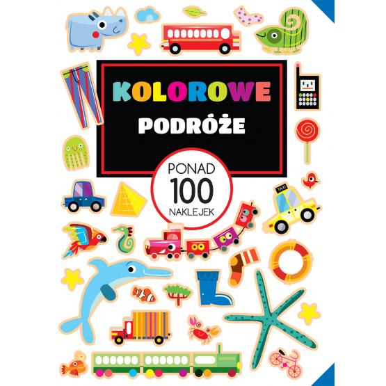 Książka PONAD 100 NAKLEJEK Kolorowe podróże Praca zbiorowa