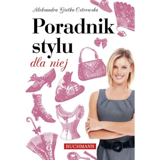 Książka Poradnik stylu dla niej Ostrowska Gietka Aleksandra