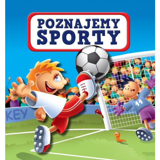Książka Poznajemy sporty Kozłowska Urszula