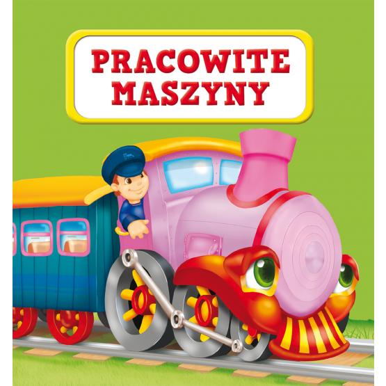 Książka Pracowite maszyny Kozłowska Urszula