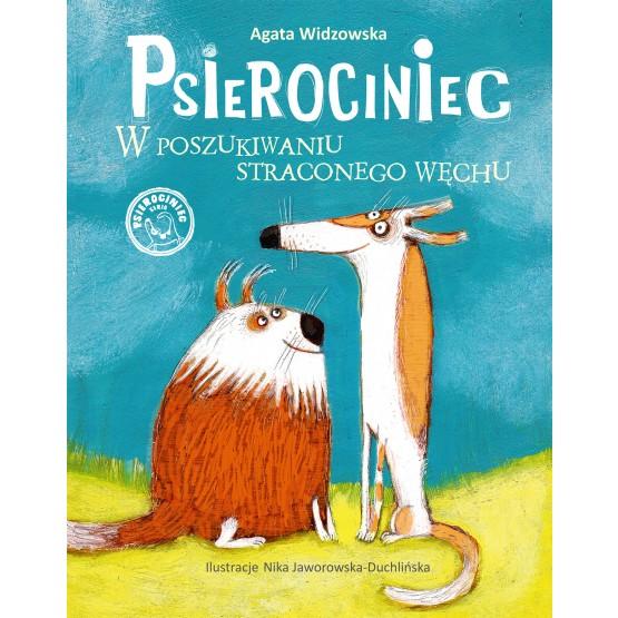 Książka Psierociniec. W poszukiwaniu straconego węchu Agata Widzowska