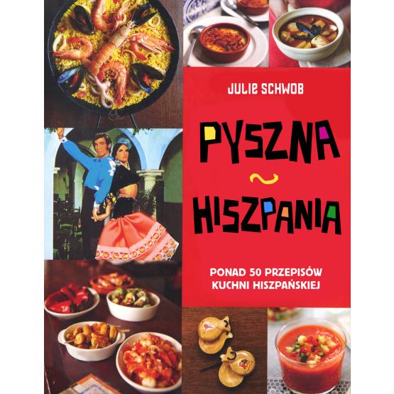 Książka Pyszna Hiszpania Schwob Julie