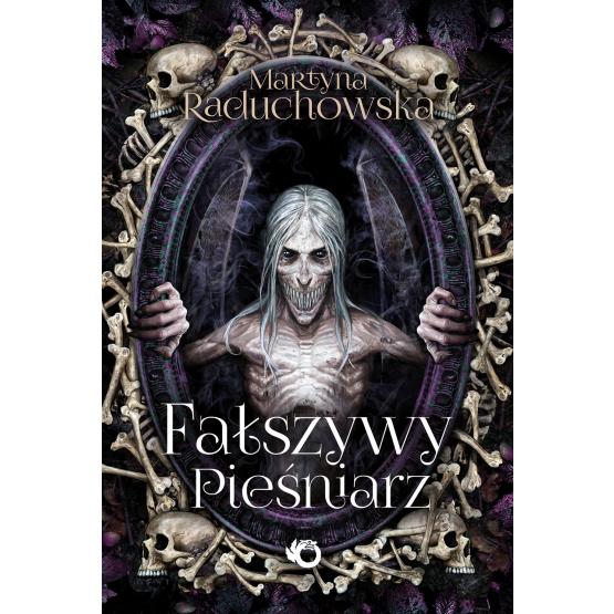 Książka Fałszywy pieśniarz Martyna Raduchowska