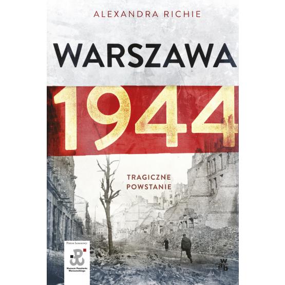 Książka Warszawa 1944 Richie Alexandra